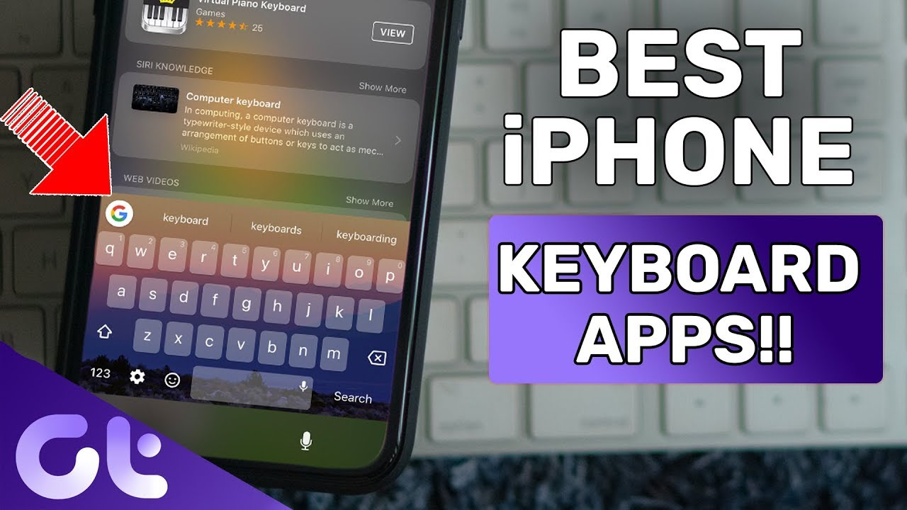 Top 5 Best Keyboard Apps For Iphone In 2019 Guiding Tech Youtube