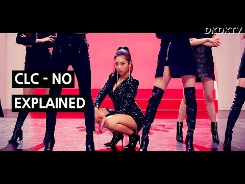 CLC - NO Explained by a Korean (Feminist Anthem?)