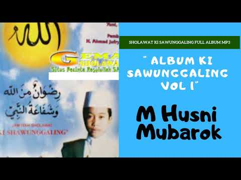 Album Ki Sawunggaling Vol 1 | Sholawat Ki Sawunggaling Full Album Mp3