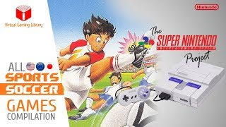 All SNES/Super Nintendo Soccer Games Compilation - Every Game (US/EU/JP)
