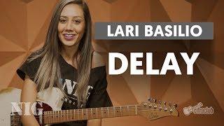 DICAS DE DELAY   Lari Basilio no By NIG