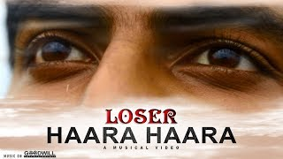 Loser Song () | Haara Haara | Anujai Raman | Mujeeb Majeed