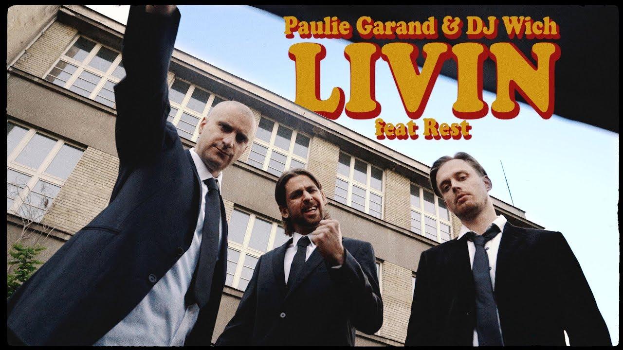 Download Paulie Garand & DJ Wich - Livin (feat. Rest) OFFICIAL VIDEO