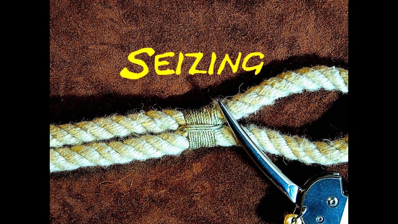 Seizing a Rope - Seizing an Eye in a Rope - YouTube
