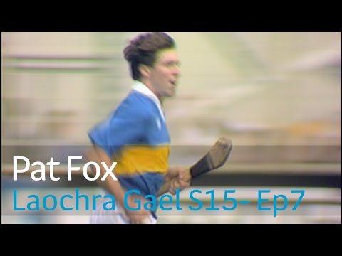 Laochra Gael 2017 - 7 Pat Fox