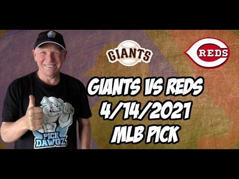 San Francisco Giants vs Cincinnati Reds 4/14/21 MLB Pick and Prediction MLB Tips Betting Pick