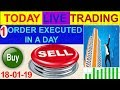 Intraday live trading 1 order execute in a day 18-01-19 # By Greentipsnadvise Channel