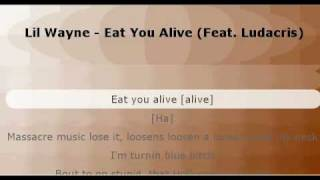 Superb musicvideo eat you alive (feat luda) by Lil Wayne (lyrics included) new version 2010