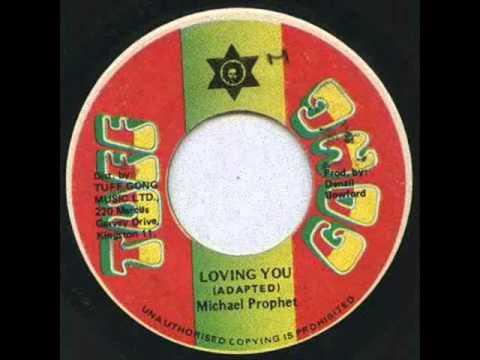 Michael Prophet - Loving You