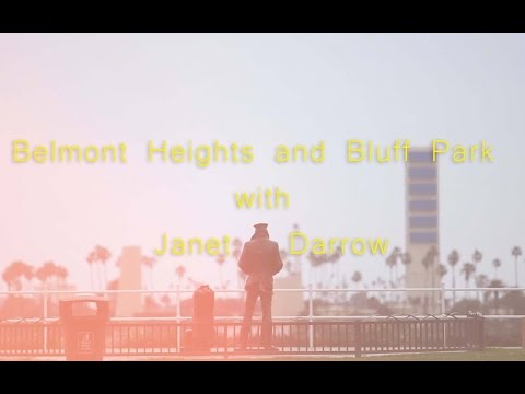 Belmont Heights and Bluff Park with Janet Darrow