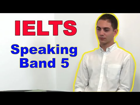 IELTS Speaking Test  Band 5 Sample