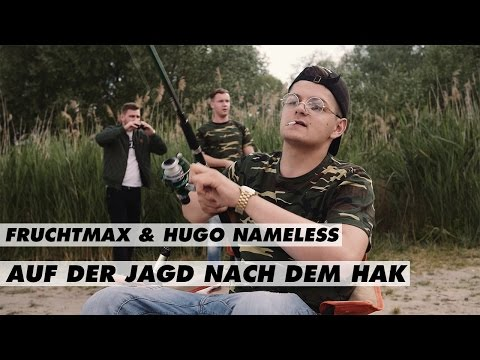 Auf der Jagd nach dem Hak - Fruchtmax & Hugo Nameless