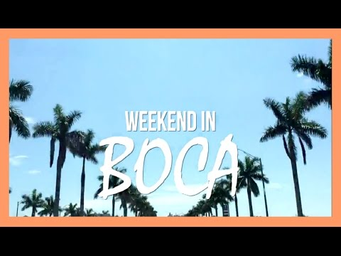 TRAVEL VLOG | MIAMI, BOCA RATON, SOUTH FLORIDA
