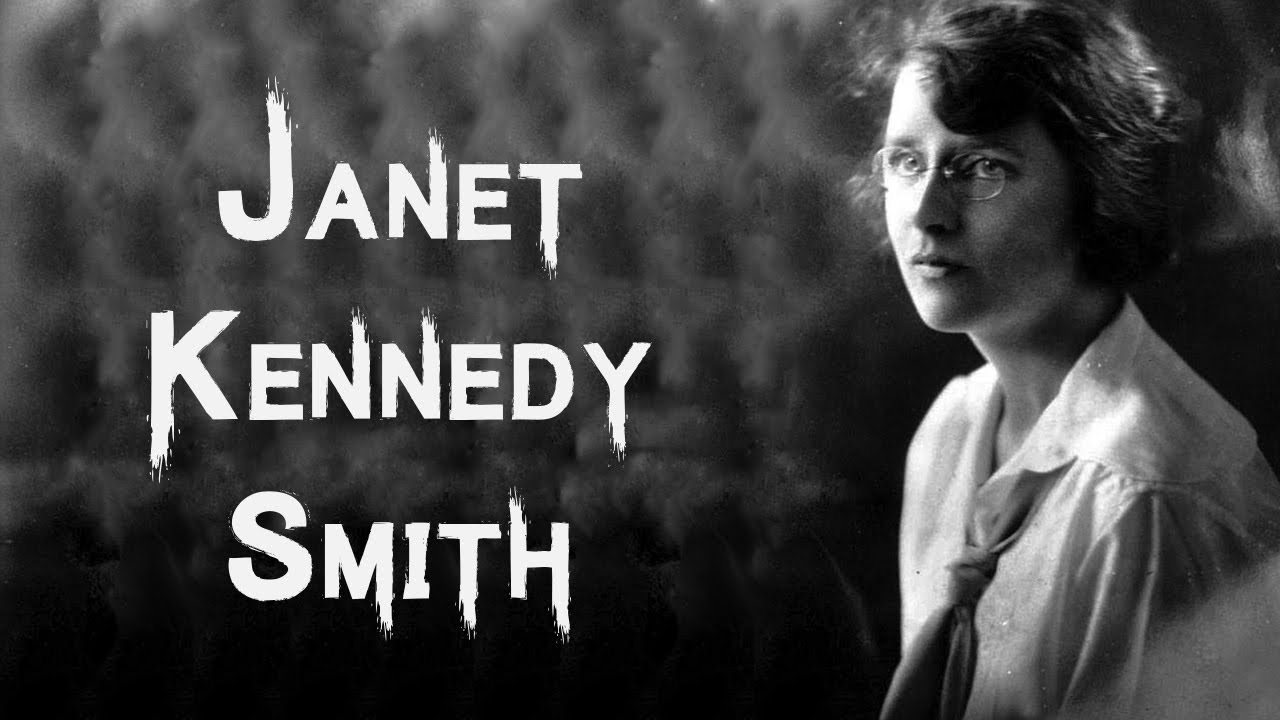 The Disturbing & Sinister Case of Janet Kennedy Smith