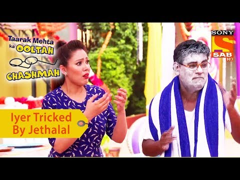 Your Favorite Character   Iyer Tricked By Jethalal   Taarak Mehta Ka Ooltah Chashmah