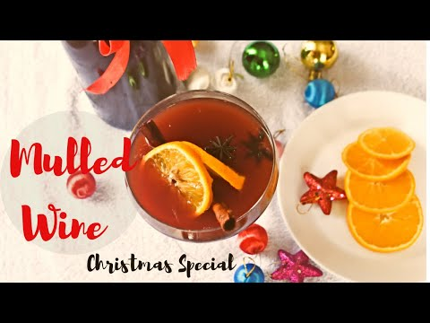 Mulled Wine || How To Make Mulled Wine || Christmas Special Wine  || Mulled Wine Recipe