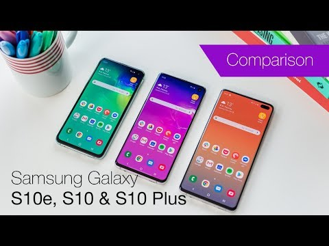 Samsung Galaxy S10 vs S10+ vs S10e comparison review