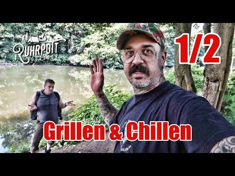 Grillen & Chillen - 1/2 - Ruhrpott Outdoor 1815