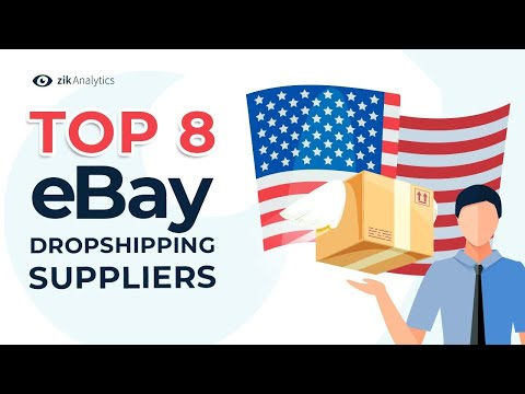 Top 8 Picks for eBay Dropshipping Suppliers in USA | Steal our US Dropshipping Supplier List