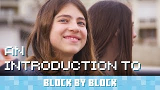 An Introduction to Block by Block