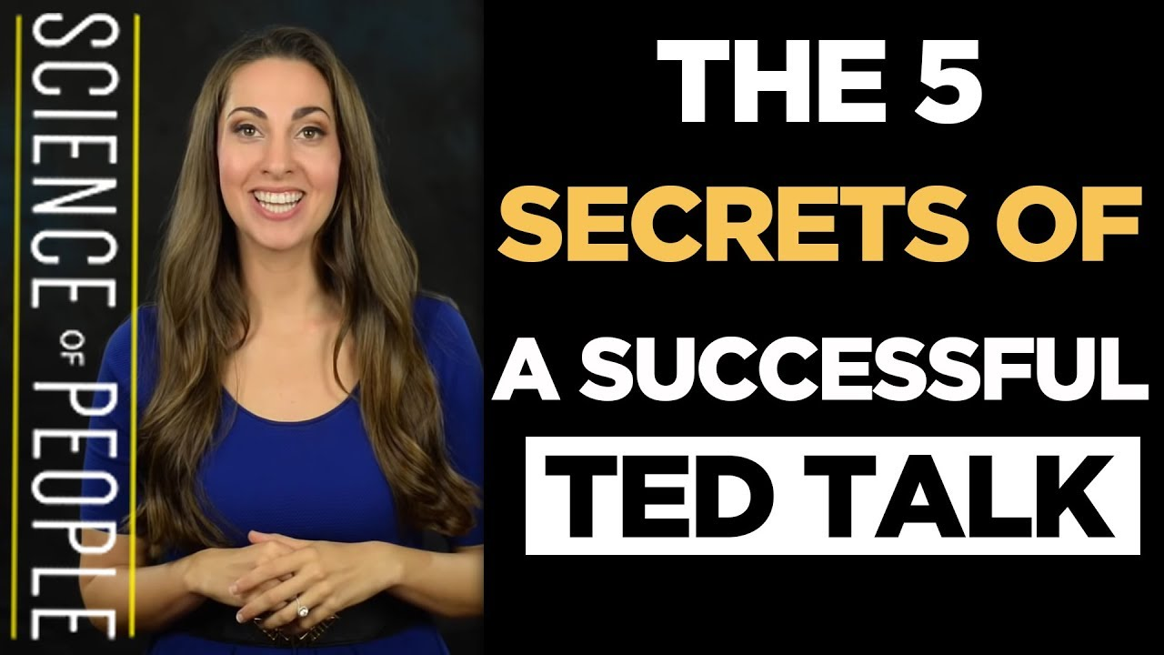 5 Secrets of a Successful TED Talk | Science of People