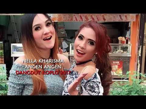 Nella Kharisma - Angen Angen (Dangdut Koplo Jaman Now)