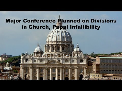 Major Conference Planned on Divisions in Church