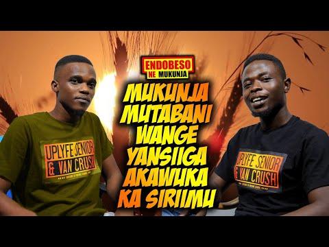 ENDOBESO: Mutabani wange yansiiga akawuka