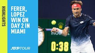 Highlights: Ferrer, Lopez Win On Thursday At Miami 2019