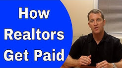 How Do Realtors Get Paid - Who Pays Your Buyers Agent