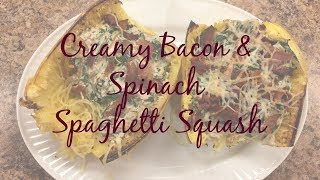 How To Cook Spaghetti Squash || Creamy Bacon and Spinach Spaghetti Squash || Frugal Family Food