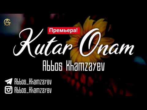 Abbos Khamzayev - Kutar Onam | Аббос Хамзаев - Кутар Онам (New Rap 2020)