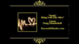 Spark! Bring Your Life Alive