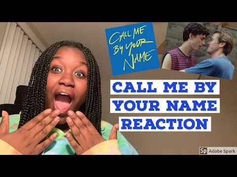 CALL ME BY YOUR NAME Best Moments: REACTION
