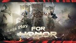 Let´s Stream For Honor (deutsch) Donnerstag Abend: Das Wochenende naht und der Berserkermodus ist an