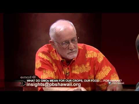 PBS Hawaii - Insights: What Do GMOs Mean for Our Crops, for Our Food...for Hawaii?