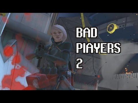 Bad Players 2 - Dirty Bomb Shenanigans