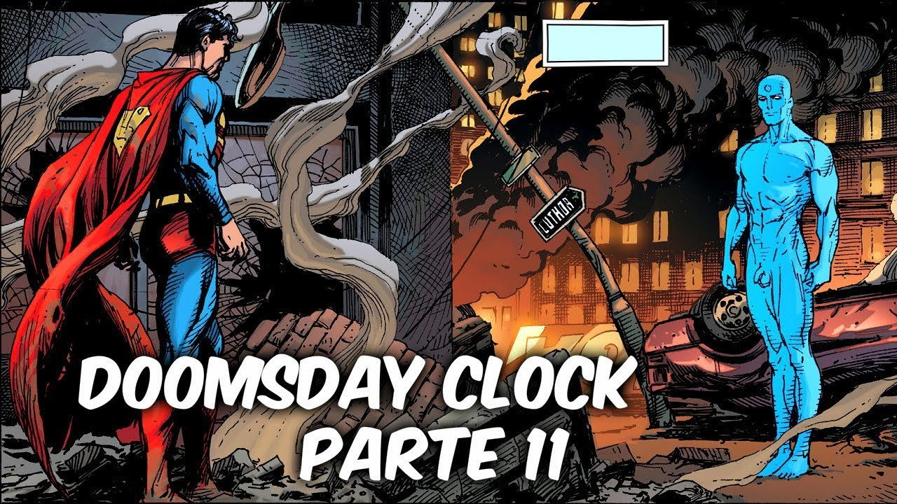 "DR. MANHATTAN ANTE SUPERMAN !FRENTE A FRENTE! ""Doomsday Clock"" Parte 11 @SoyComicsTj"