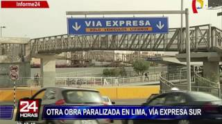 Vía Expresa Sur: otra obra paralizada en Lima