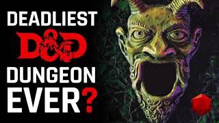 The Tomb of Horrors: Deadliest D&D Dungeon Ever?   D&D Walkthroughs