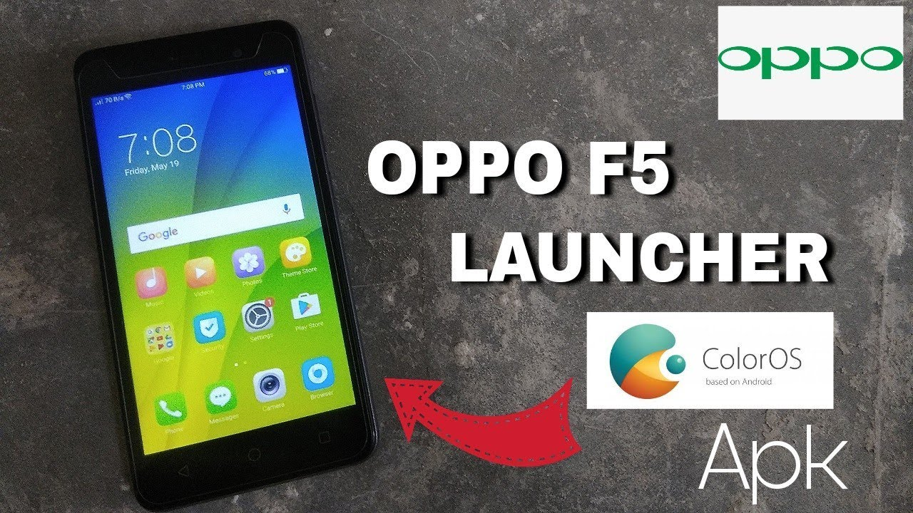 Oppo F5 Launcher Apk For Any Android | 2018
