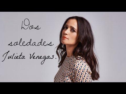 Julieta Venegas- Dos Soledades (LETRA)
