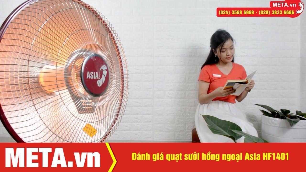 Đánh giá quạt sưởi hồng ngoại Asia HF1401 | META.vn