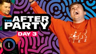 The Afterparty Day 3 | Luminosity Streaming Live
