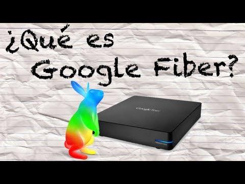 Google Fiber - La Conexión a Internet mas Rápida de la Historia