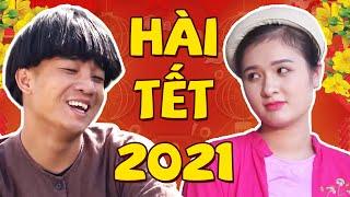 Hài Tết 2021 Mới Nhất