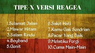 Download Mp3 KUMPULAN LAGU TIPE X VERSI REAGEA