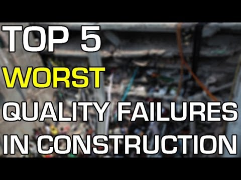 Top 5 Worst Quality Failures in Construction