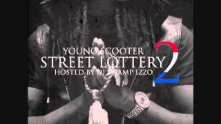 "Young Scooter - ""Threw So Much"" Feat Lil Phat (Street Lottery 2)"
