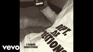 2 chainz smartphone audio